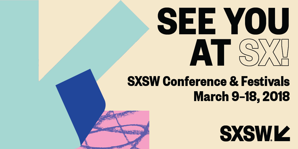 SXSW See you!