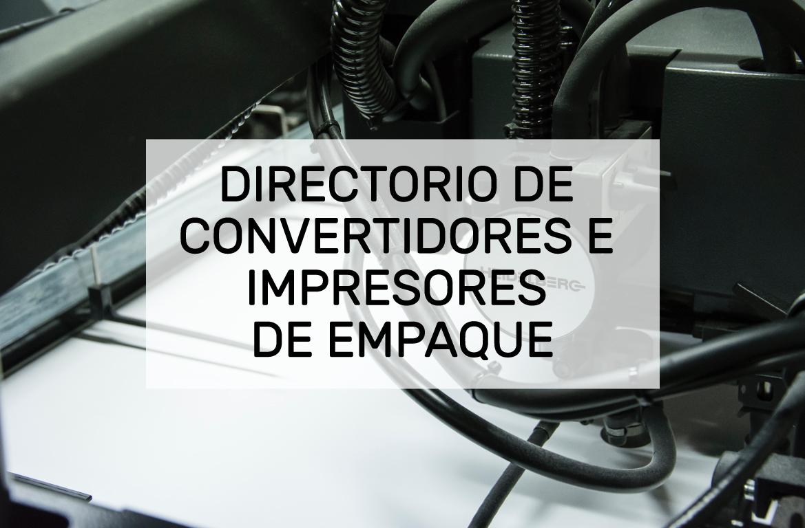 DIRECTORIO DE CONVERTIDORES E IMPRESORES DE EMPAQUE