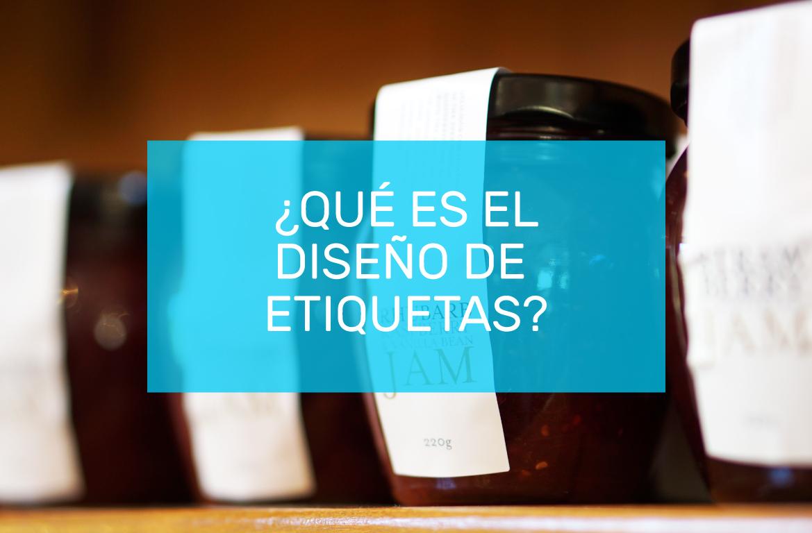 QUE-ES-EL-DISENO-DE-ETIQUETAS.jpg