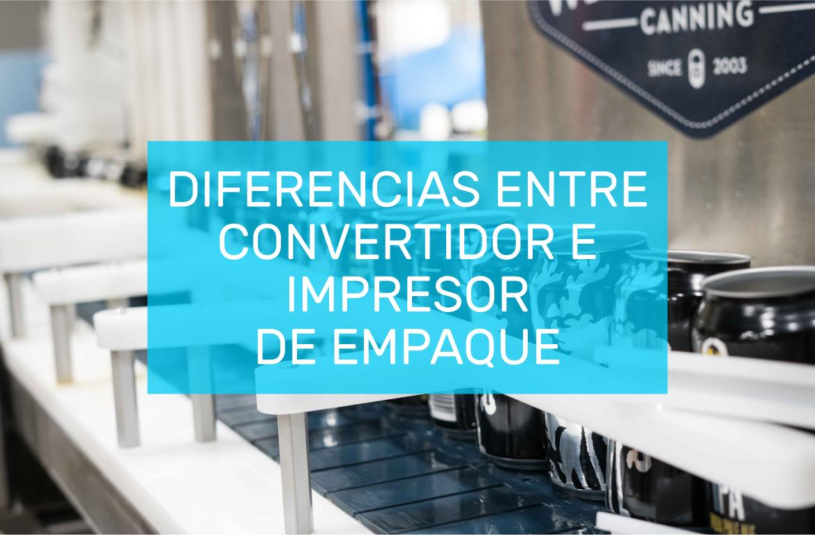 DIFERENCIA-CONVERTIDOR-E-IMPRESOR-DE-EMPAQUE.jpg