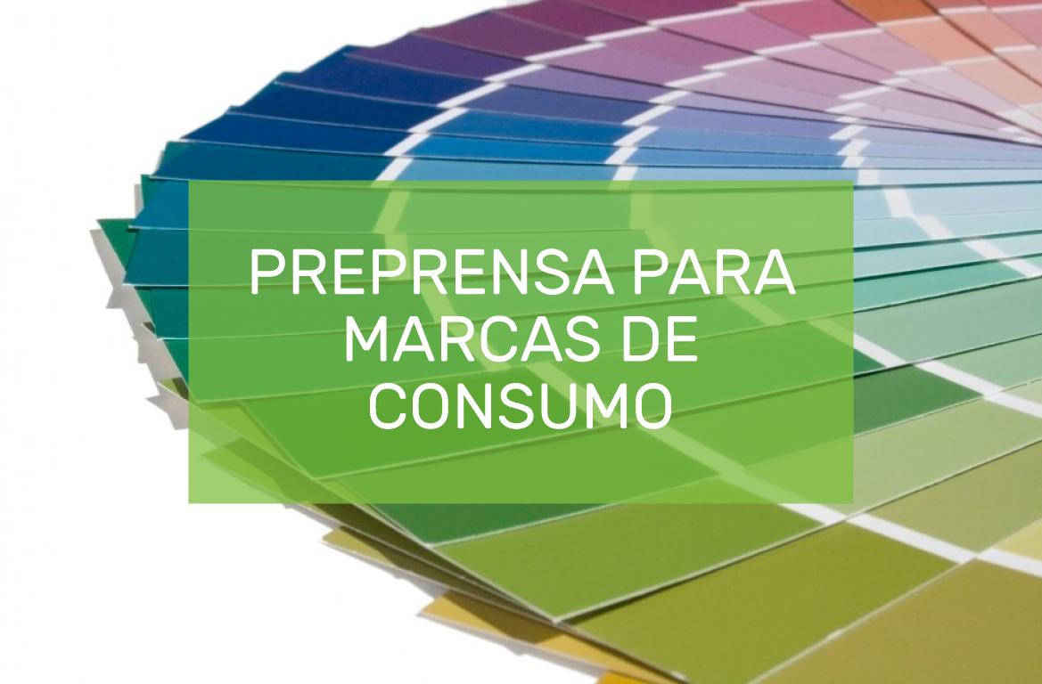PREPRENSA-MARCAS-CONSUMO.jpg