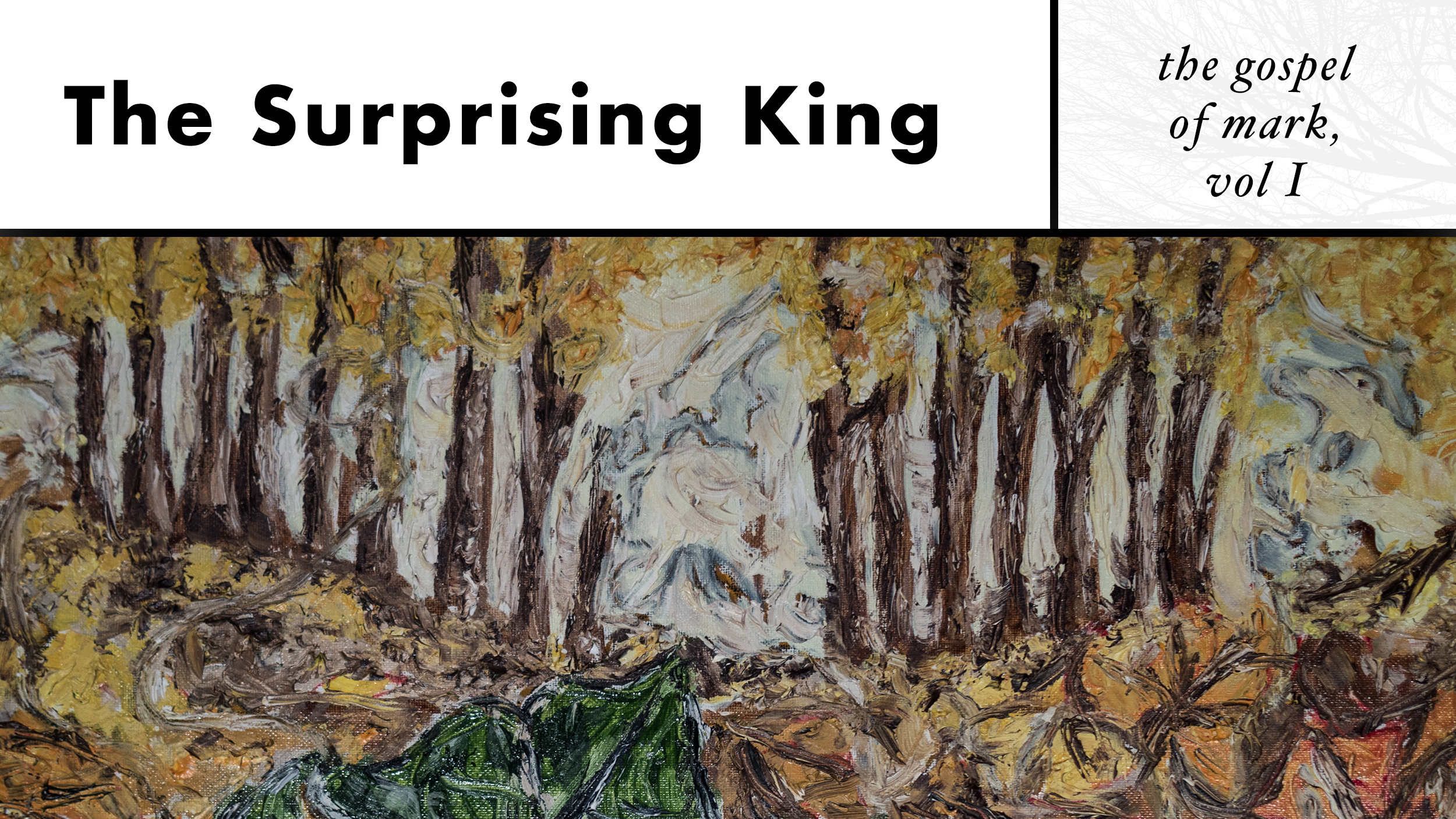 The first eight chapters of Mark's gospel is about how Jesus reveals Himself as the surprising King.