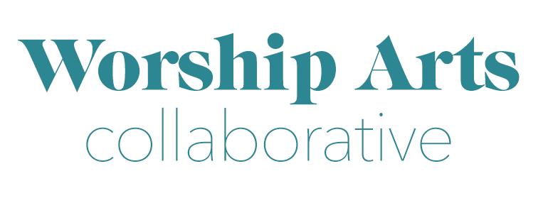 Worship Arts Collaborative