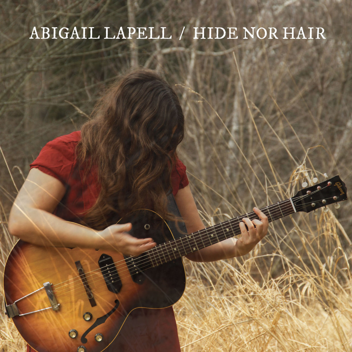Abigail Lapell - Hide Nor Hair - 2017 (Assistant Engineer)