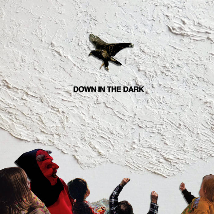 Safe To Say - Down In The Dark - 2016 (Assistant Engineer)