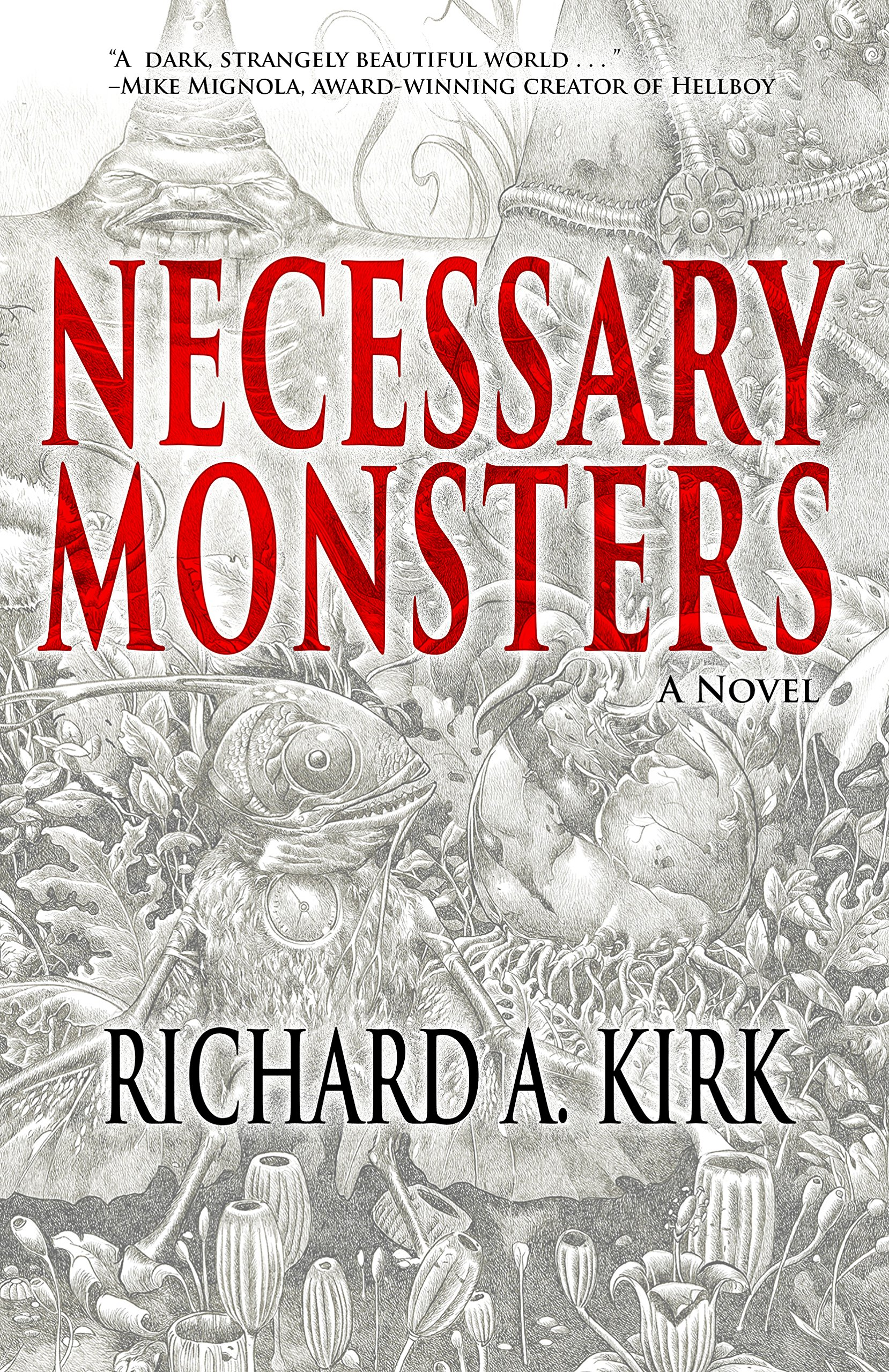 Necessary Monsters Paperback – May 16, 2017 by Richard A. Kirk (Author)