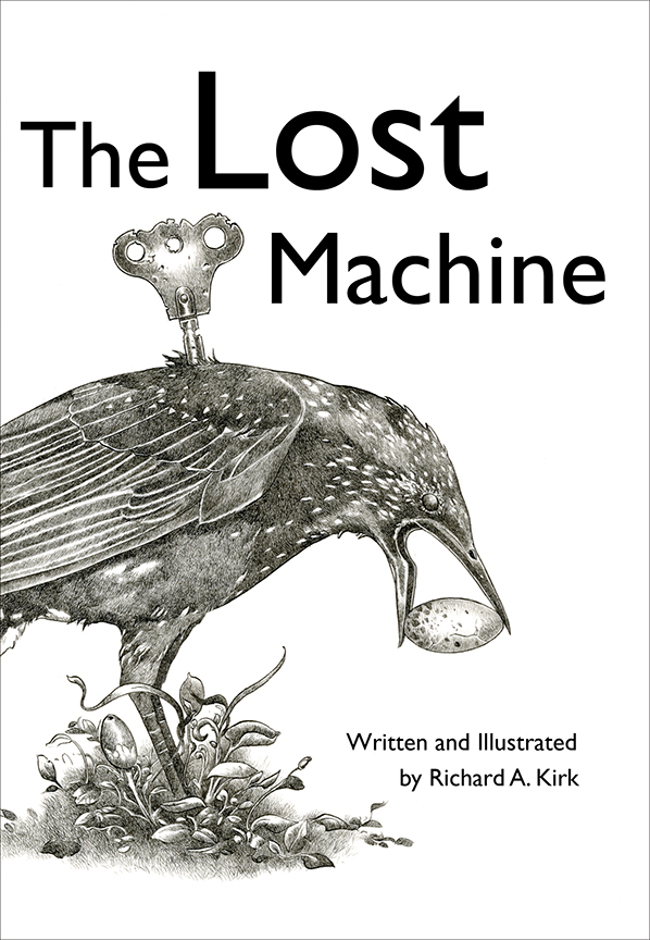 The Lost Machine Paperback – 2010 by Richard A. Kirk (Author, Illustrator)