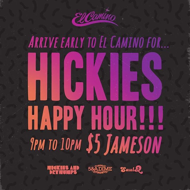 Don't forget about HAPPY HOUR tonight at @elcaminosd from 9-10pm!
