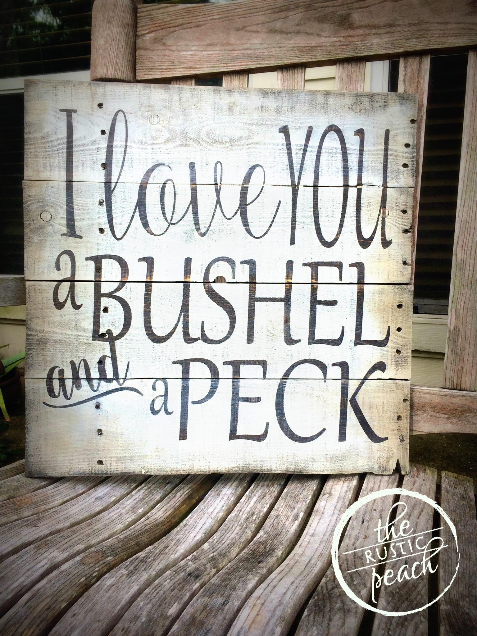 ILoveYouaBushel&aPeck.jpg