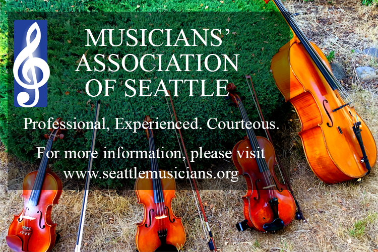 Musicians' Association of Seattle  206-441-7600   EMAIL   Contact us about your need for live music in Seattle and Western Washington. We have many local Musicians for hire. Our referral service is at no charge to you.
