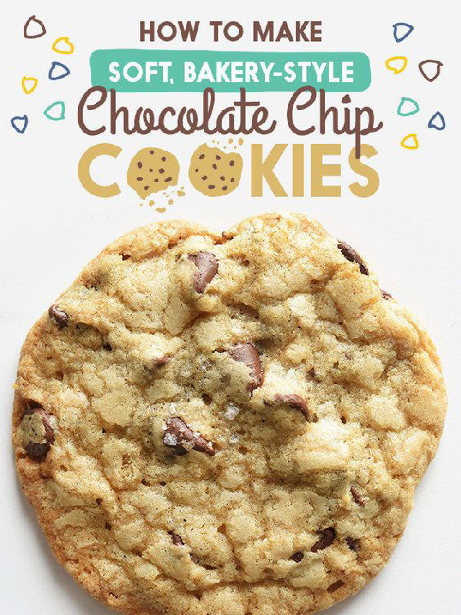 How To Make Tasty Bakery-Style Chocolate Chip Cookies  Buzzfeed