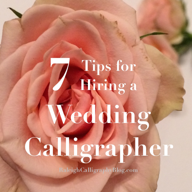 7 tips for hiring a wedding calligrapher with flower.jpeg