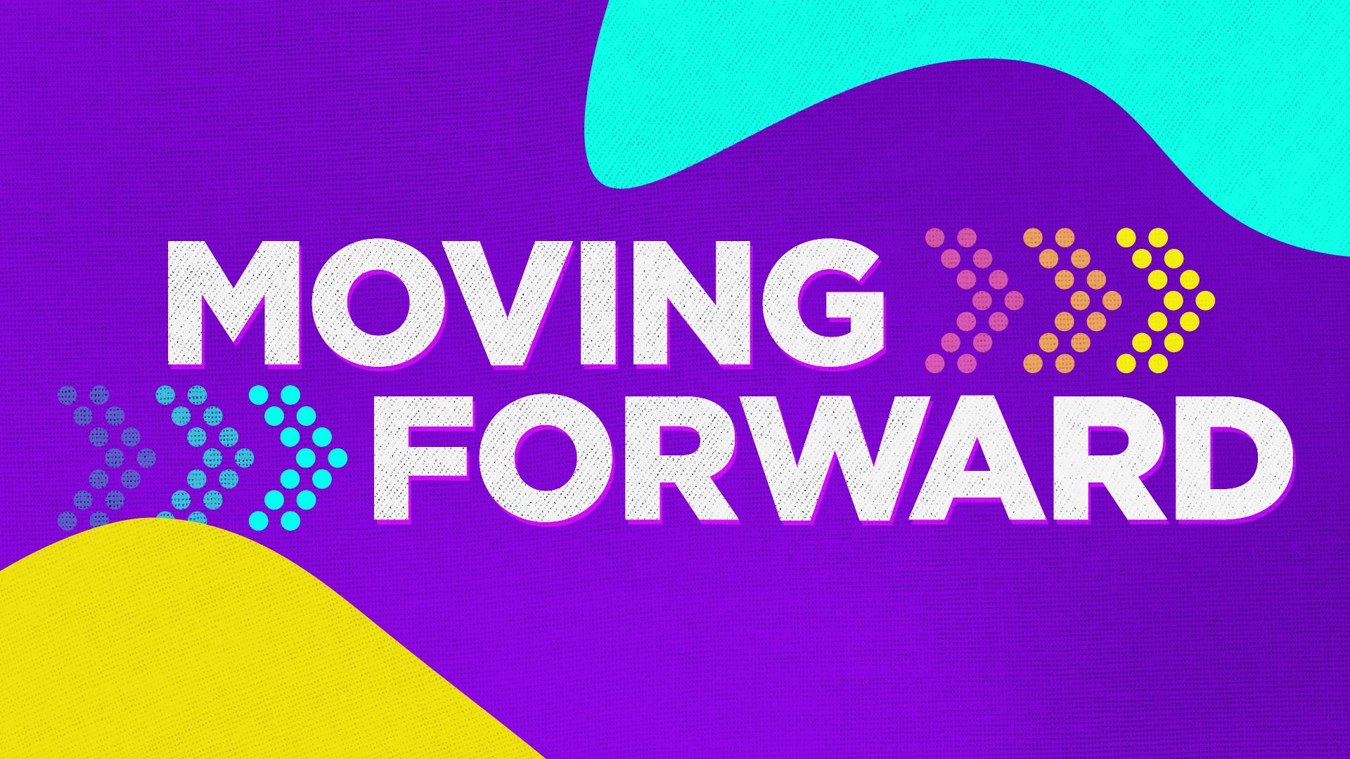 MovingForward(wide).png
