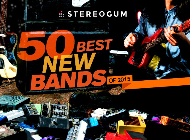50 Best New Bands of 2015
