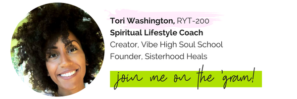 Tori Washington, RYT-200Creator, Vibe High Soul SchoolFounder, Sisterhood Heals.png