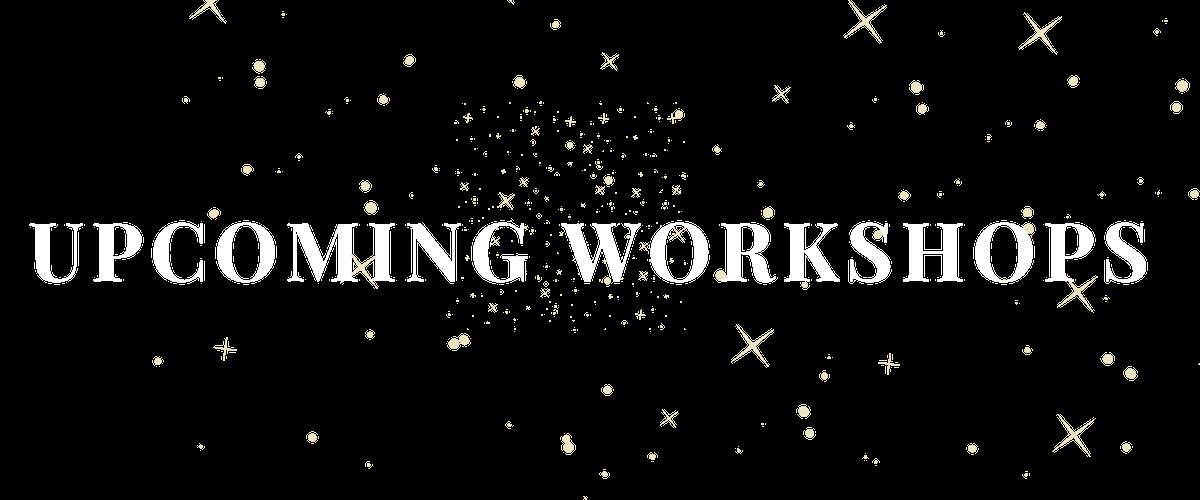 UPCOMING WORKSHOPS (5).png