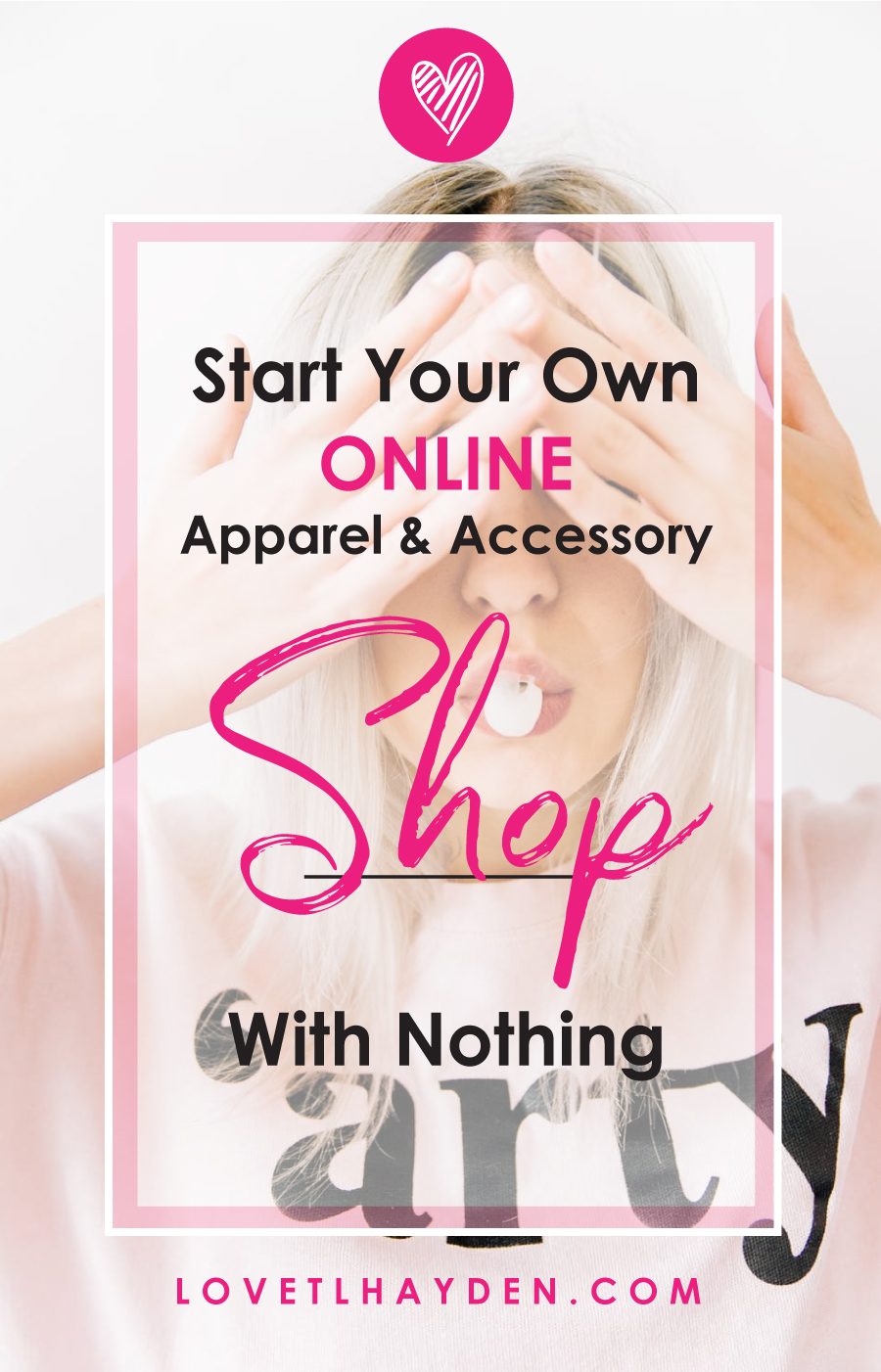 START YOUR OWN ONLINE APPAREL AND ACCESSORY SHOP WITH NOTHING