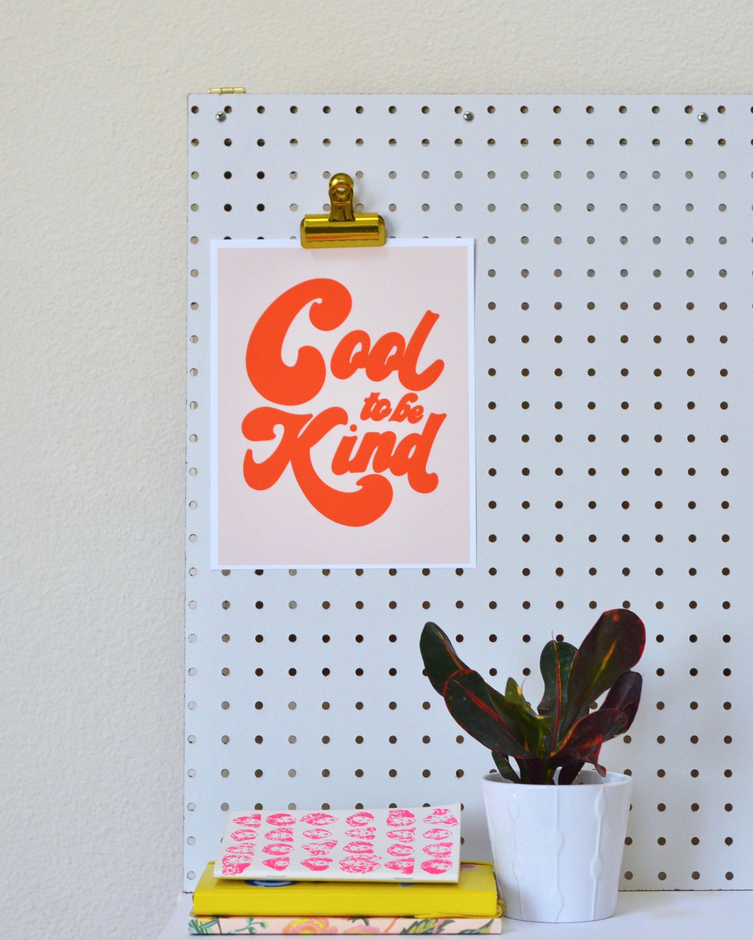 Cool To Be Kind, Cool To Be Kind Art, Be Kind, Be Kind Print, Be Kind Sign, Be Kind Poster