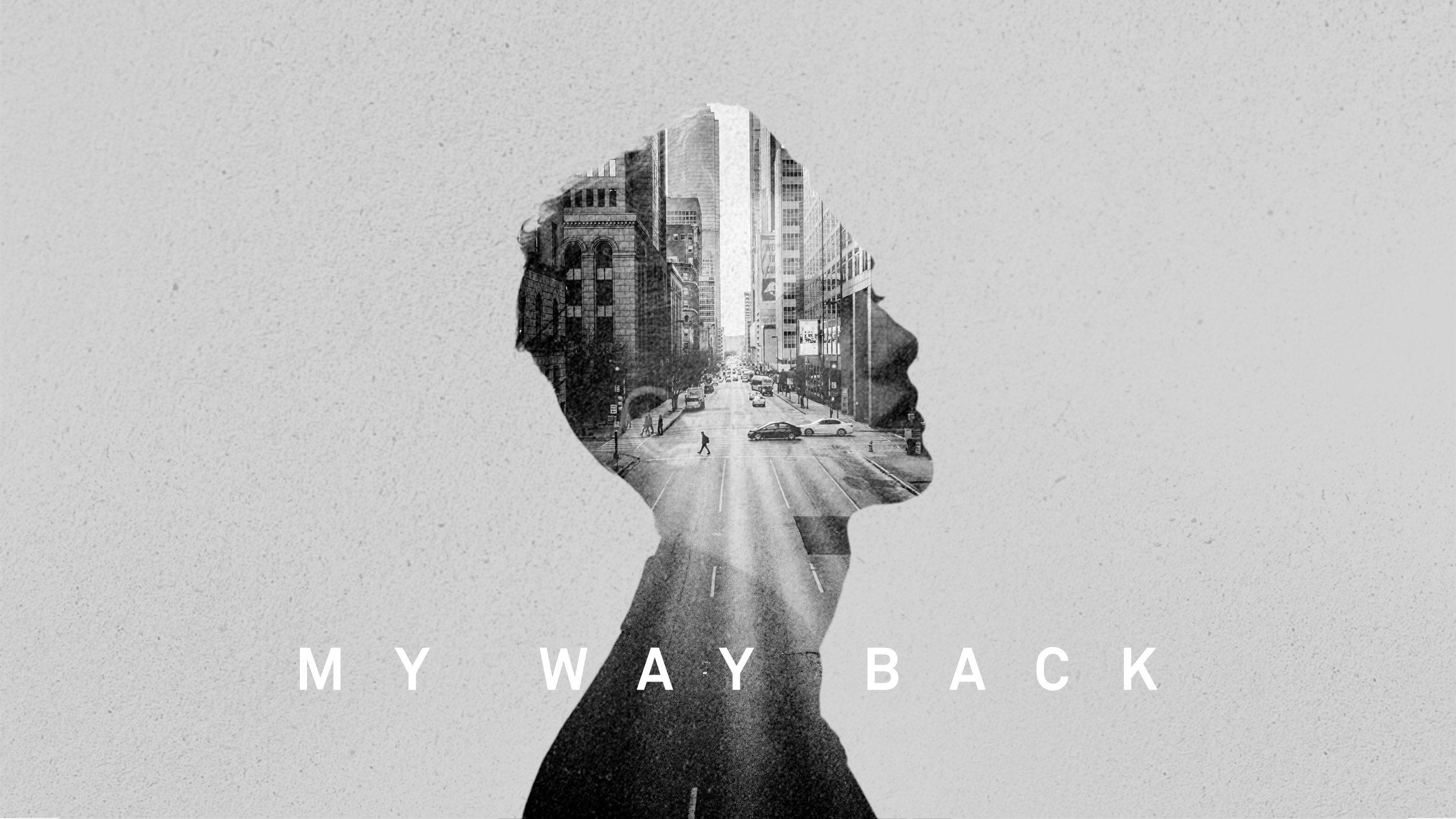 My Way Back Series