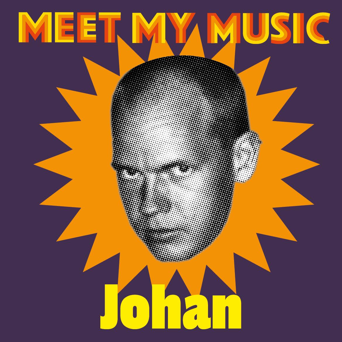 Meet my music Johan.jpg