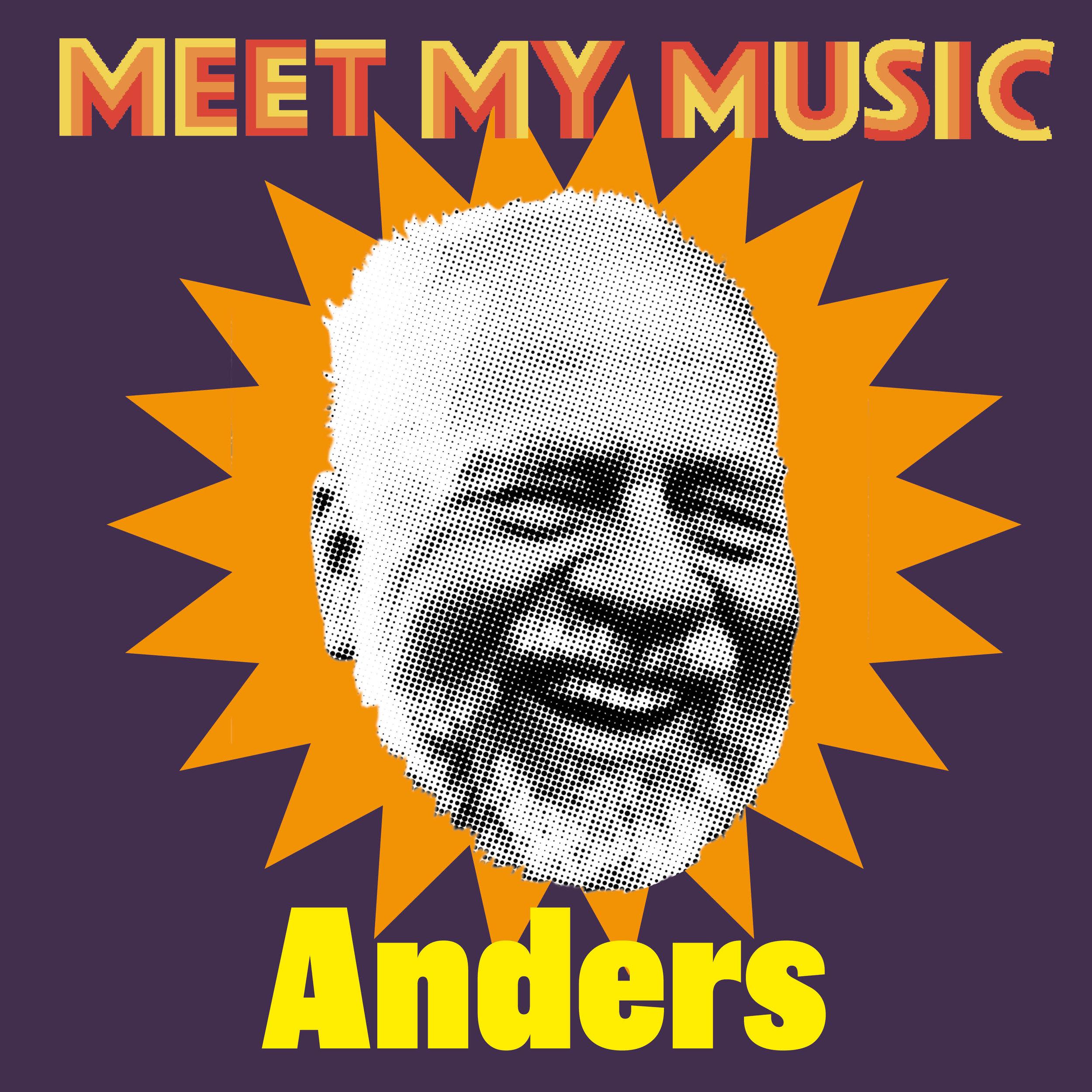 Meet my music Anders.jpg