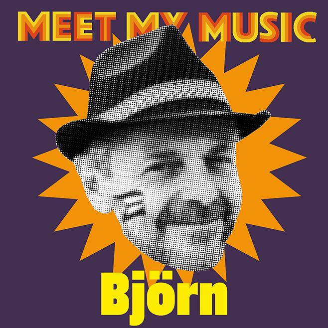 Meet my music Björn.jpg