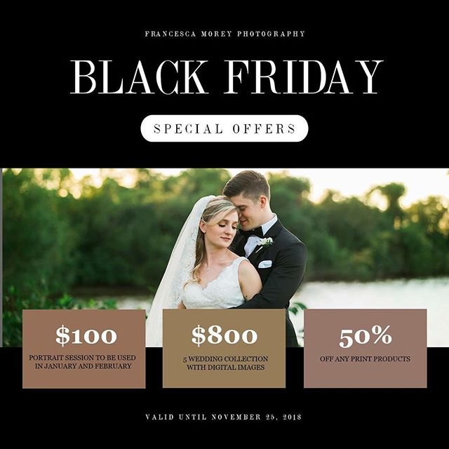Our black Friday special!!! Book now!!!! #blackfriday #blackfriday2018  #special #francescamoreyphotography
