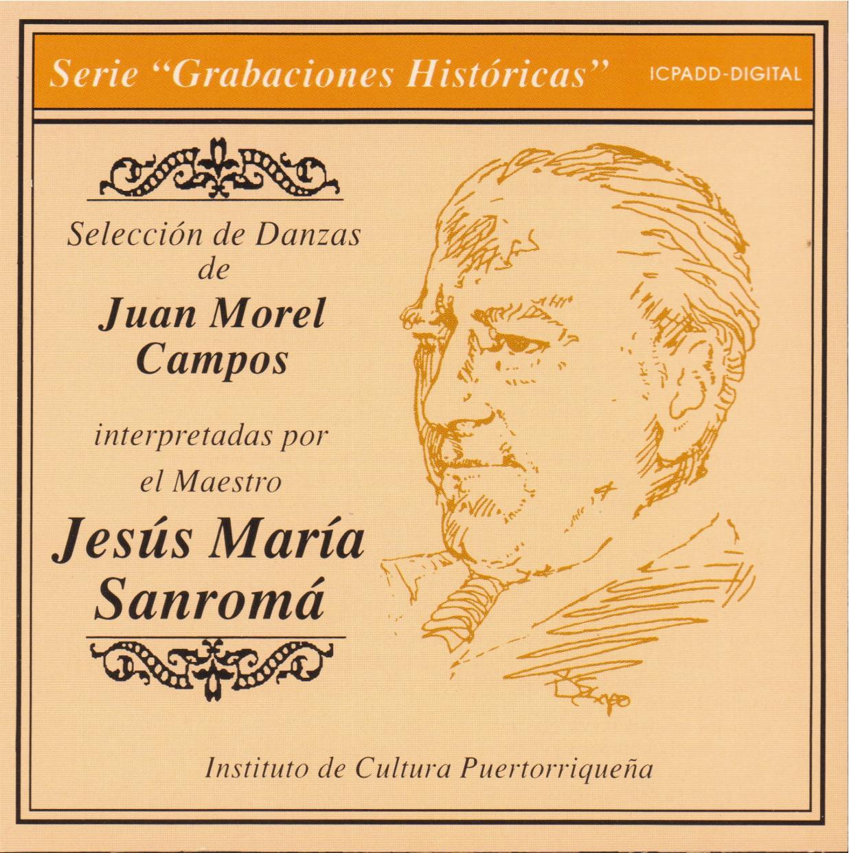 Grabaciones Históricas: Selección de danzas de Juan Morel Campos