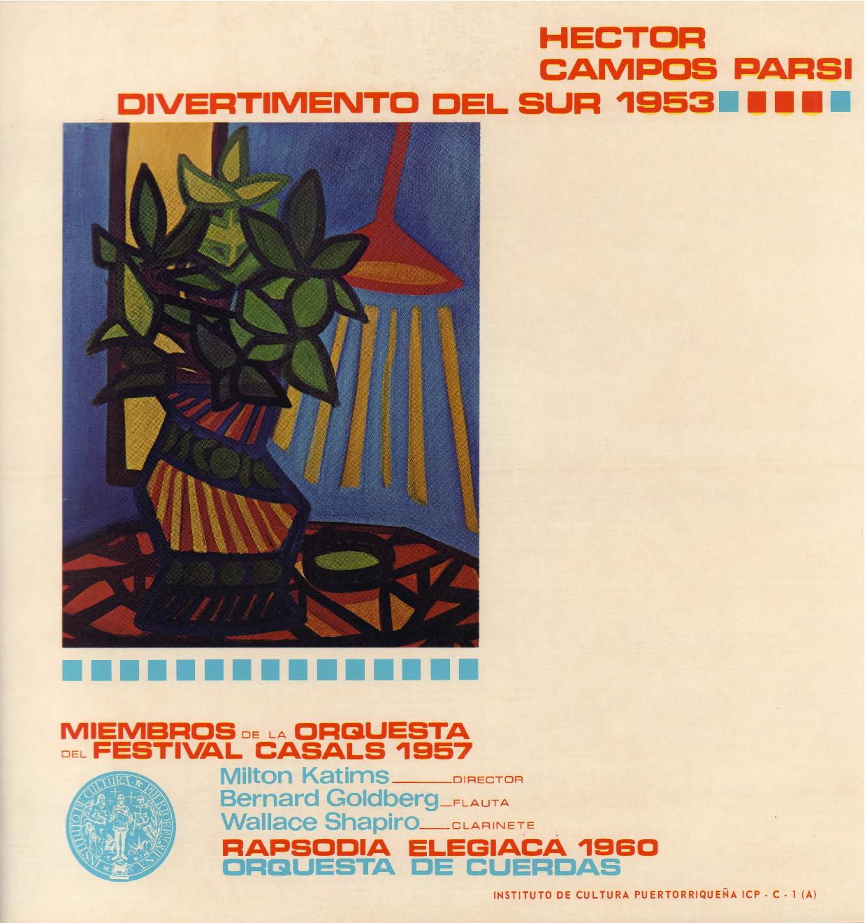 Héctor Campos Parsi - Divertimento del Sur (1953) / Rapsodia Elegíaca (1960)