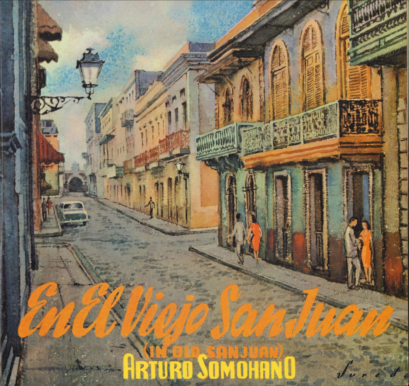 En el Viejo San Juan - Arturo Somohano y su Orquesta
