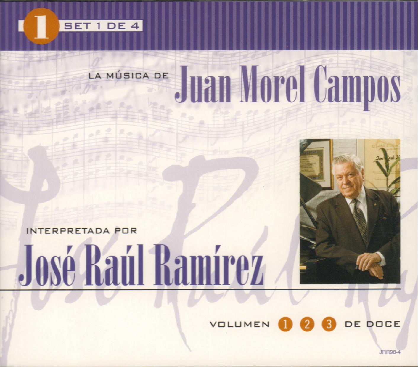 Set 1 de 4: La Música de Juan Morel Campos interpretada por José Raúl Ramírez