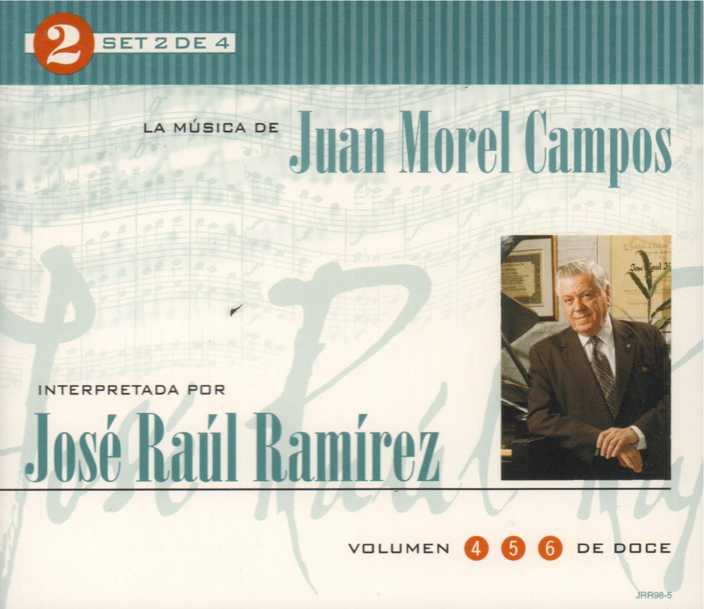 Set 2 de 4: La Música de Juan Morel Campos interpretada por José Raúl Ramírez