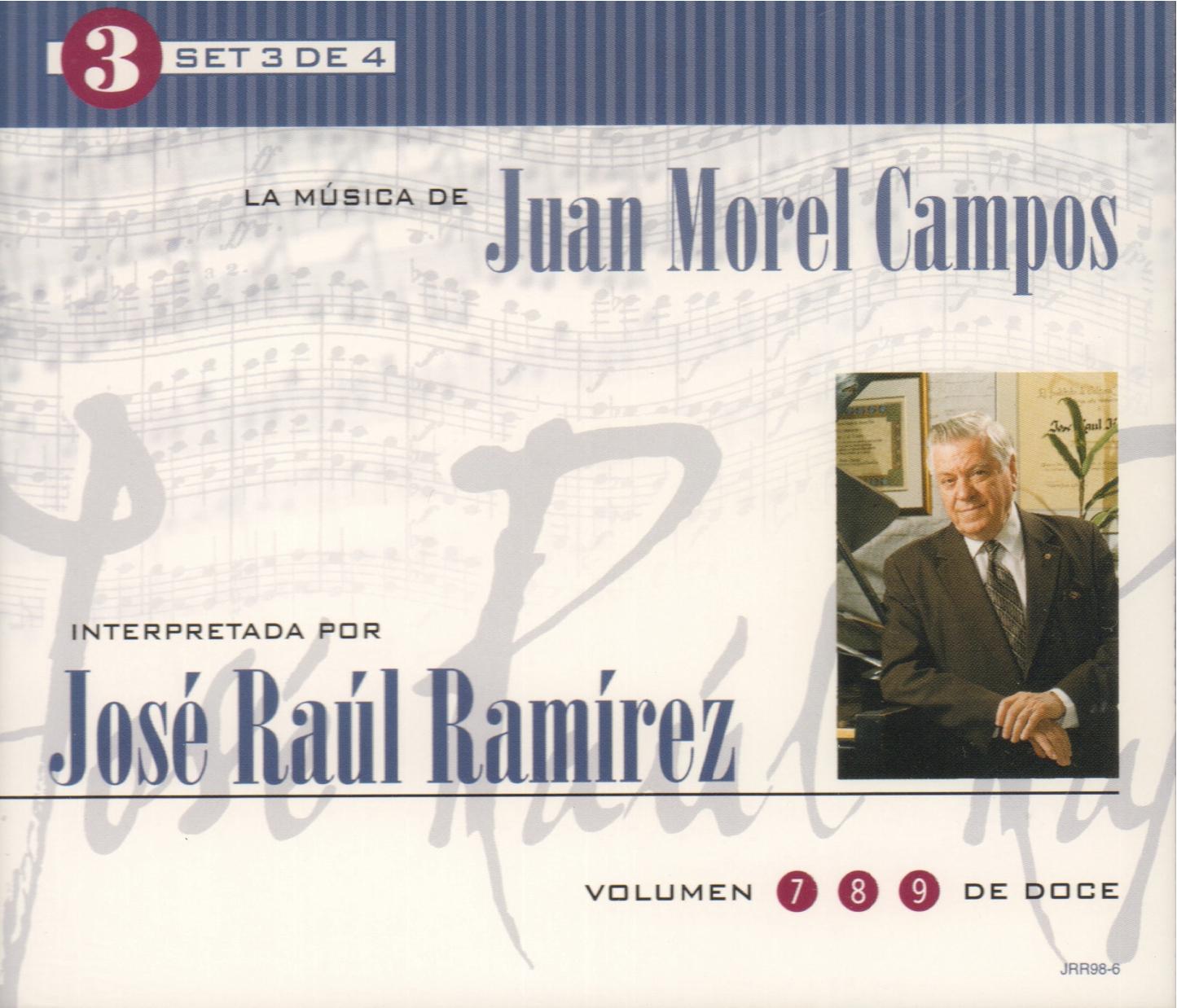 Set 3 de 4: La Música de Juan Morel Campos interpretada por José Raúl Ramírez