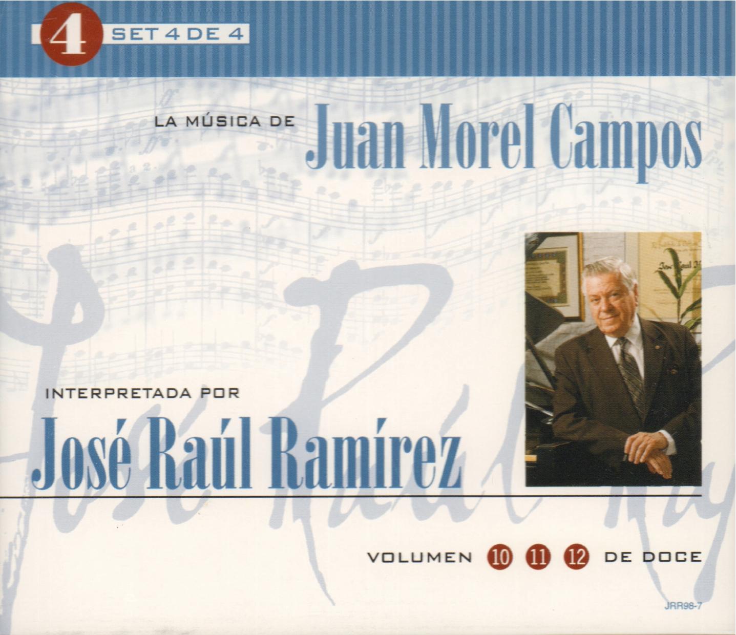 Set 4 de 4: La Música de Juan Morel Campos interpretada por José Raúl Ramírez