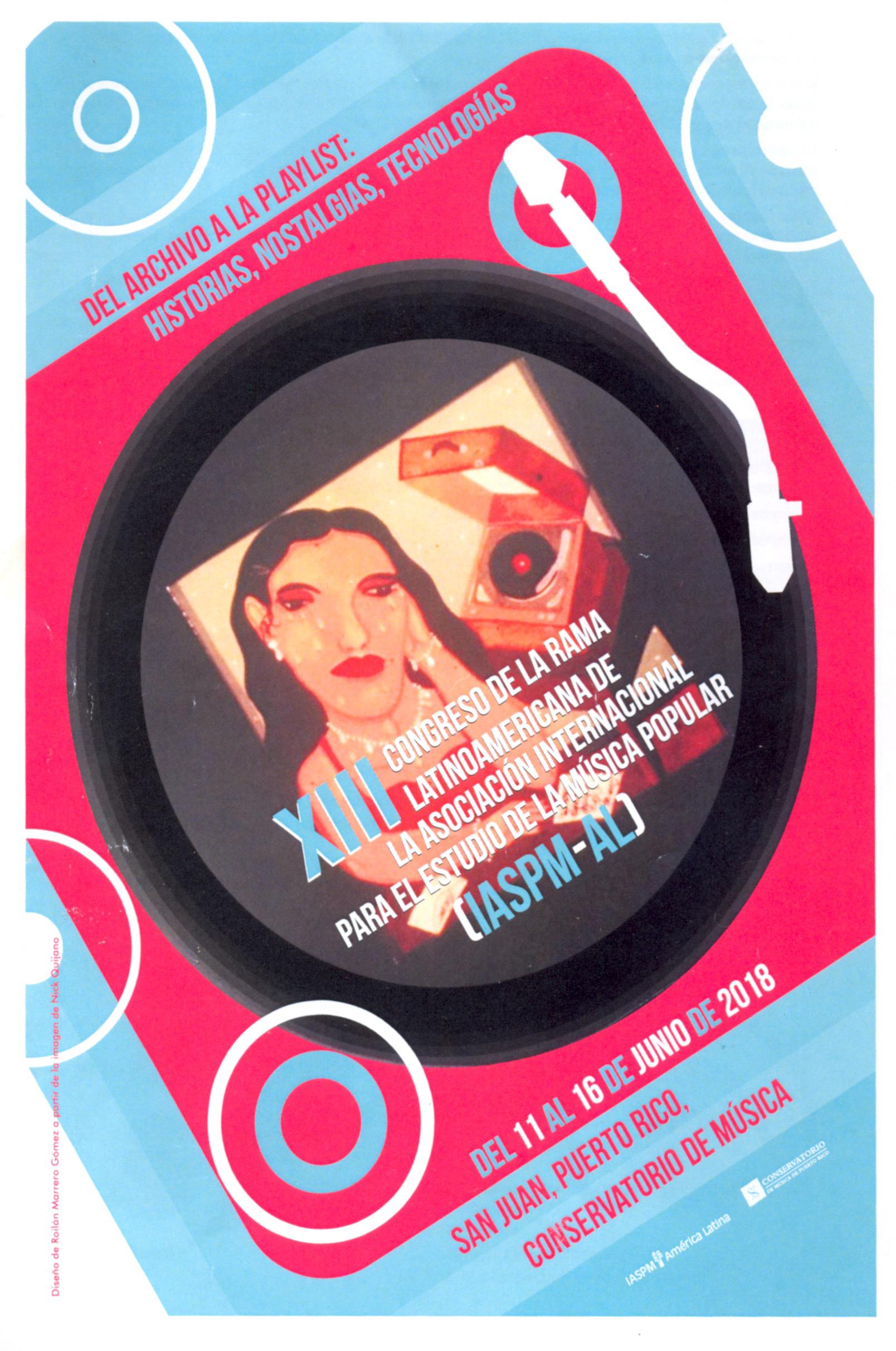 Afiche oficial del XIII Congreso de la IASPM-AL.Diseño de Roilan Marrero Gómez a partir de imagén de Nick Quijano.