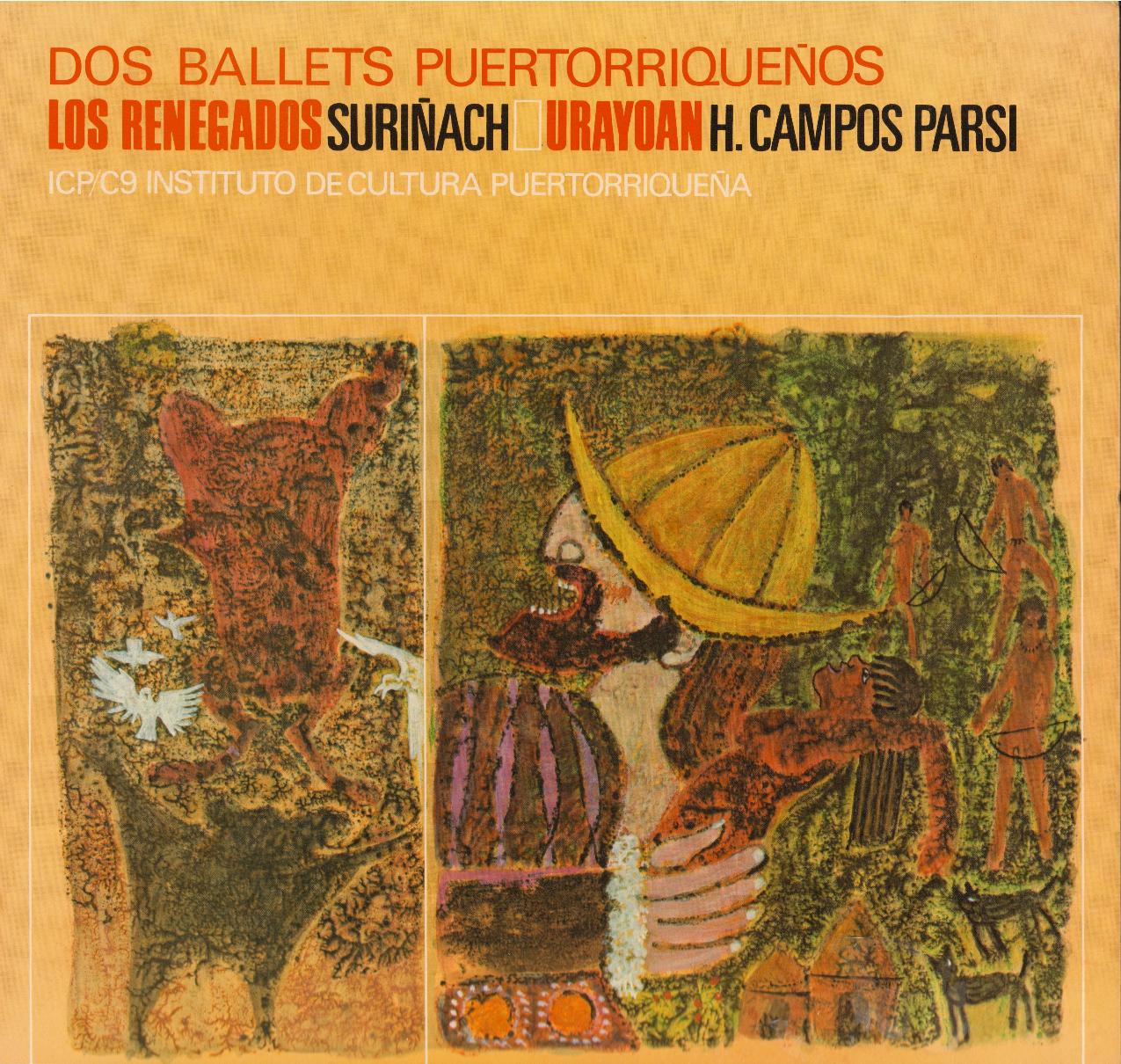 Dos Ballets Puertorriqueños: 'Los Renegados' de Surinach y 'Urayoán' de H. Campos Parsi