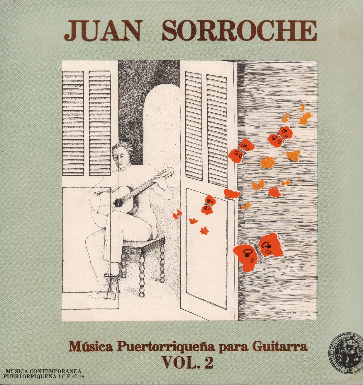 Música Puertorriqueña para Guitarra Vol. 2 - Interpreta Juan Sorroche