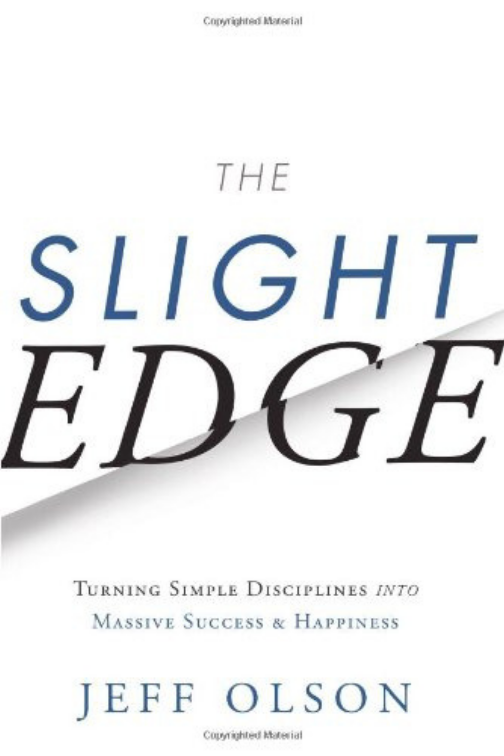 The Slight Edge Jeff Olson John David Mann Courtney Elmer.png