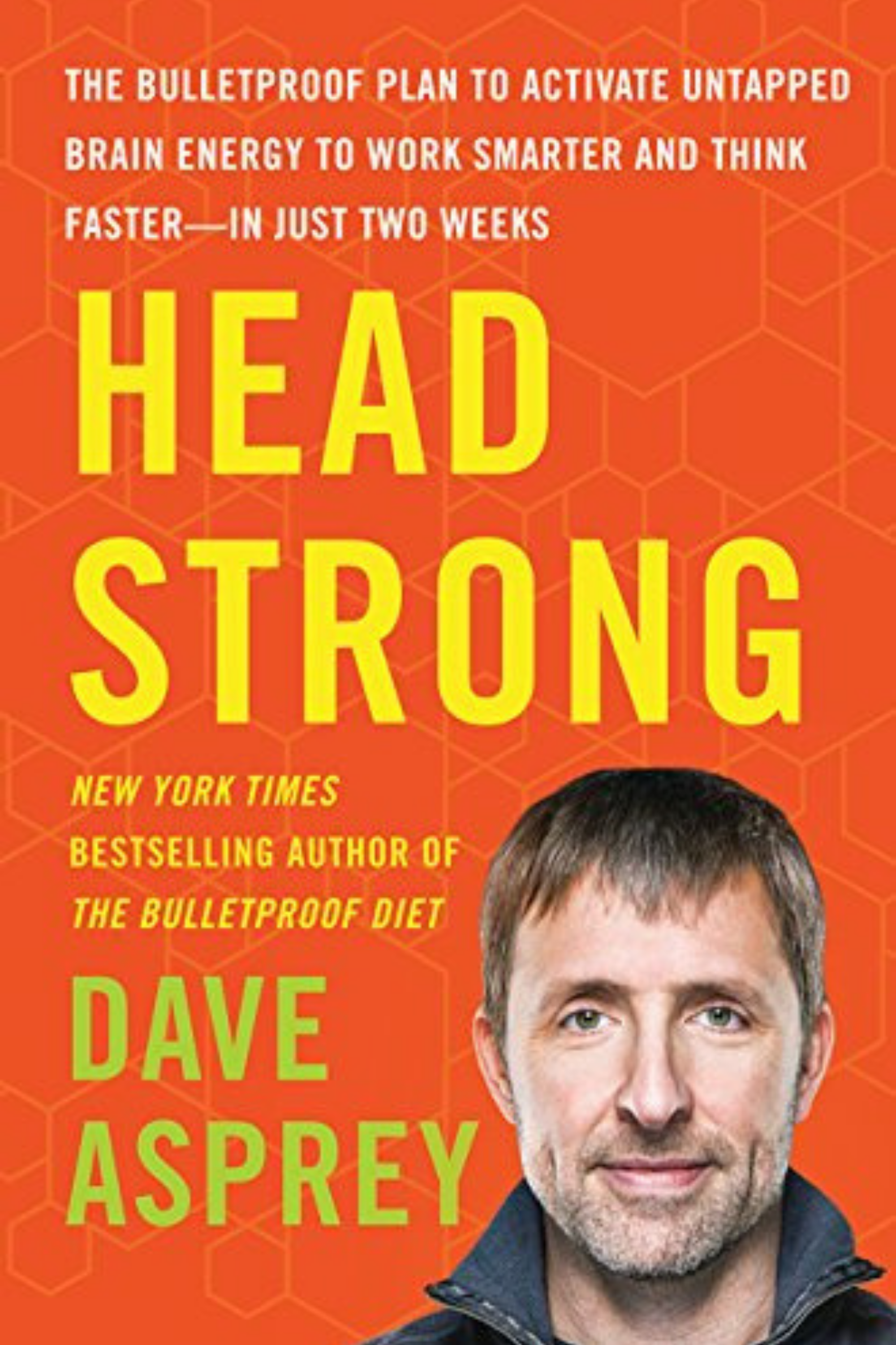 Headstrong Dave Asprey Courtney Elmer.png