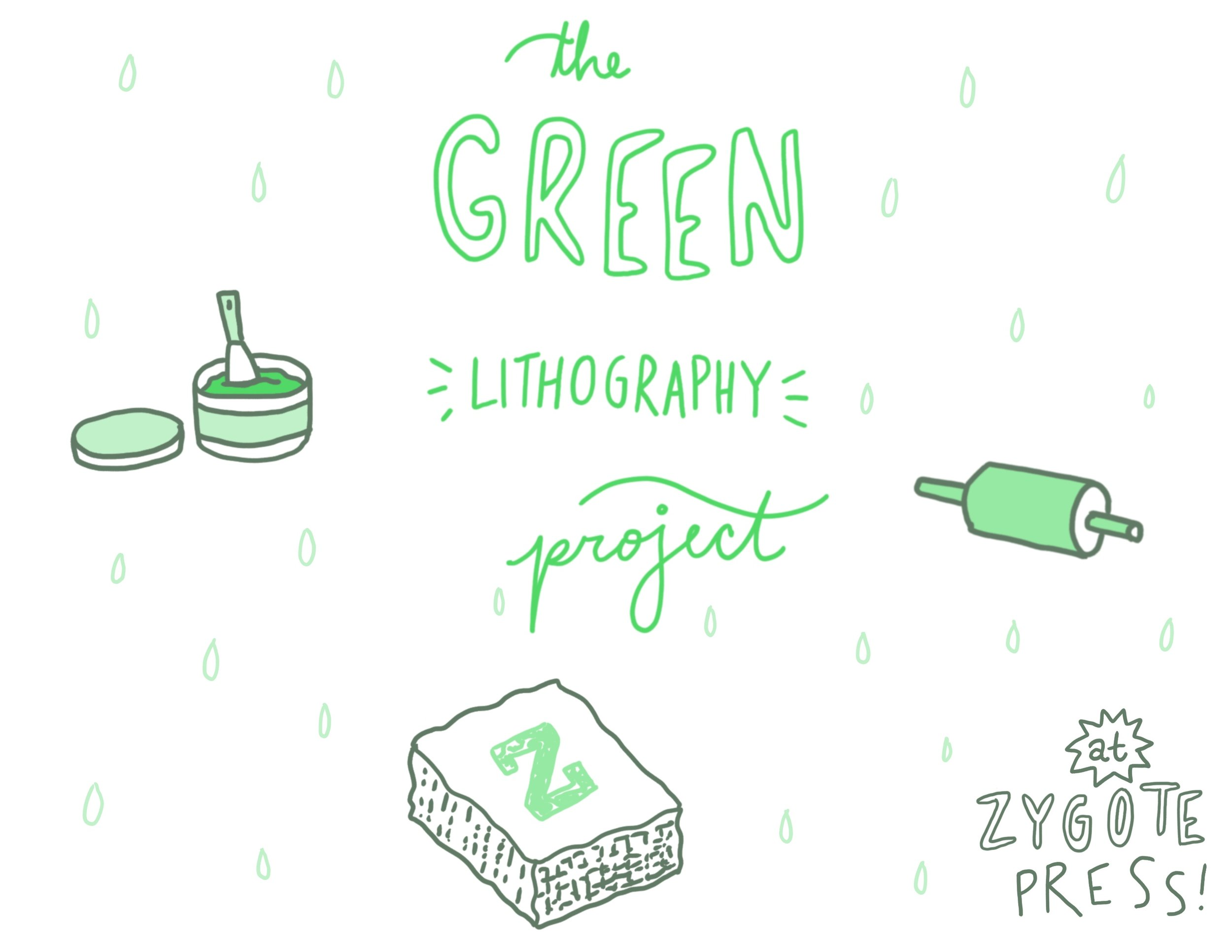 The Green Lithography Project