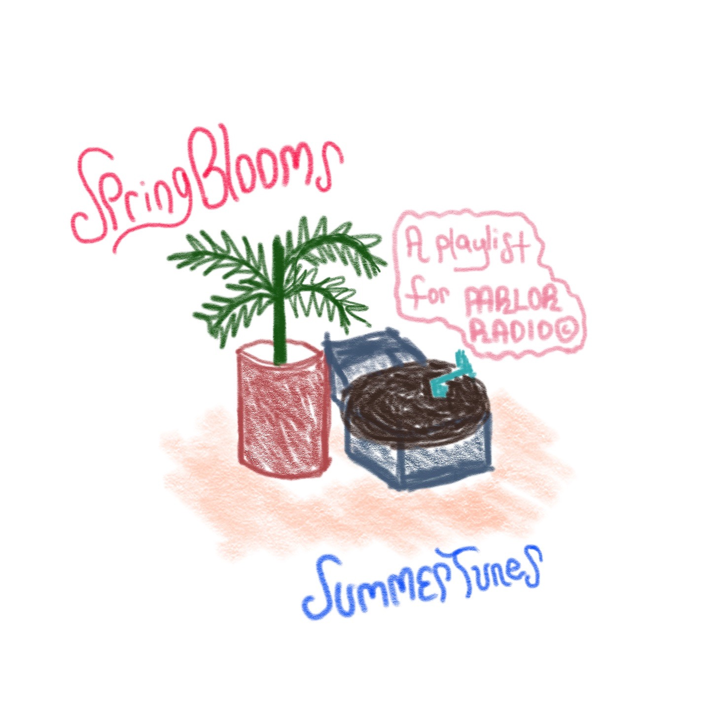 Spring Blooms, Summer TUNES - A PLAYLIST BY BRIGGS LALOR FOR parlorRADIO