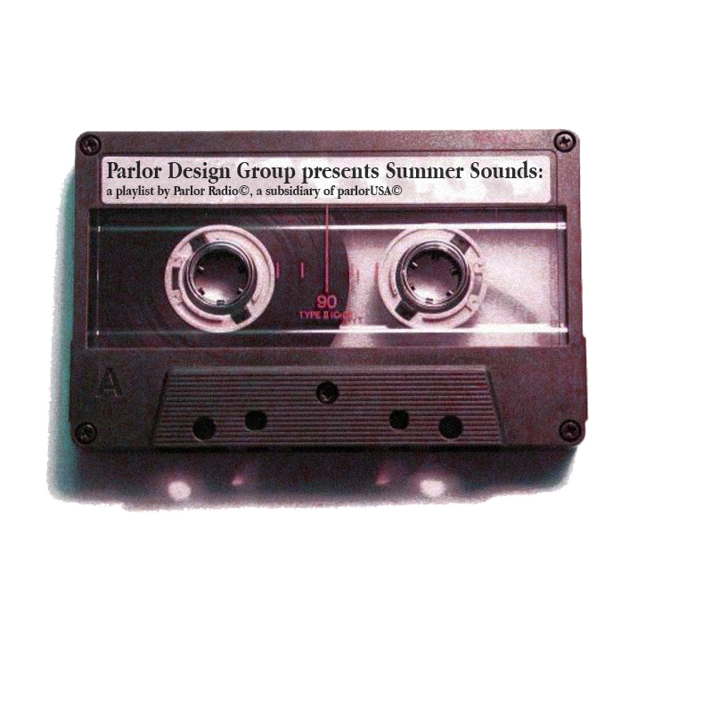 SUMMER sOUNDS - A PLAYLIST BY DEVIN MOREN FOR parlorRADIO