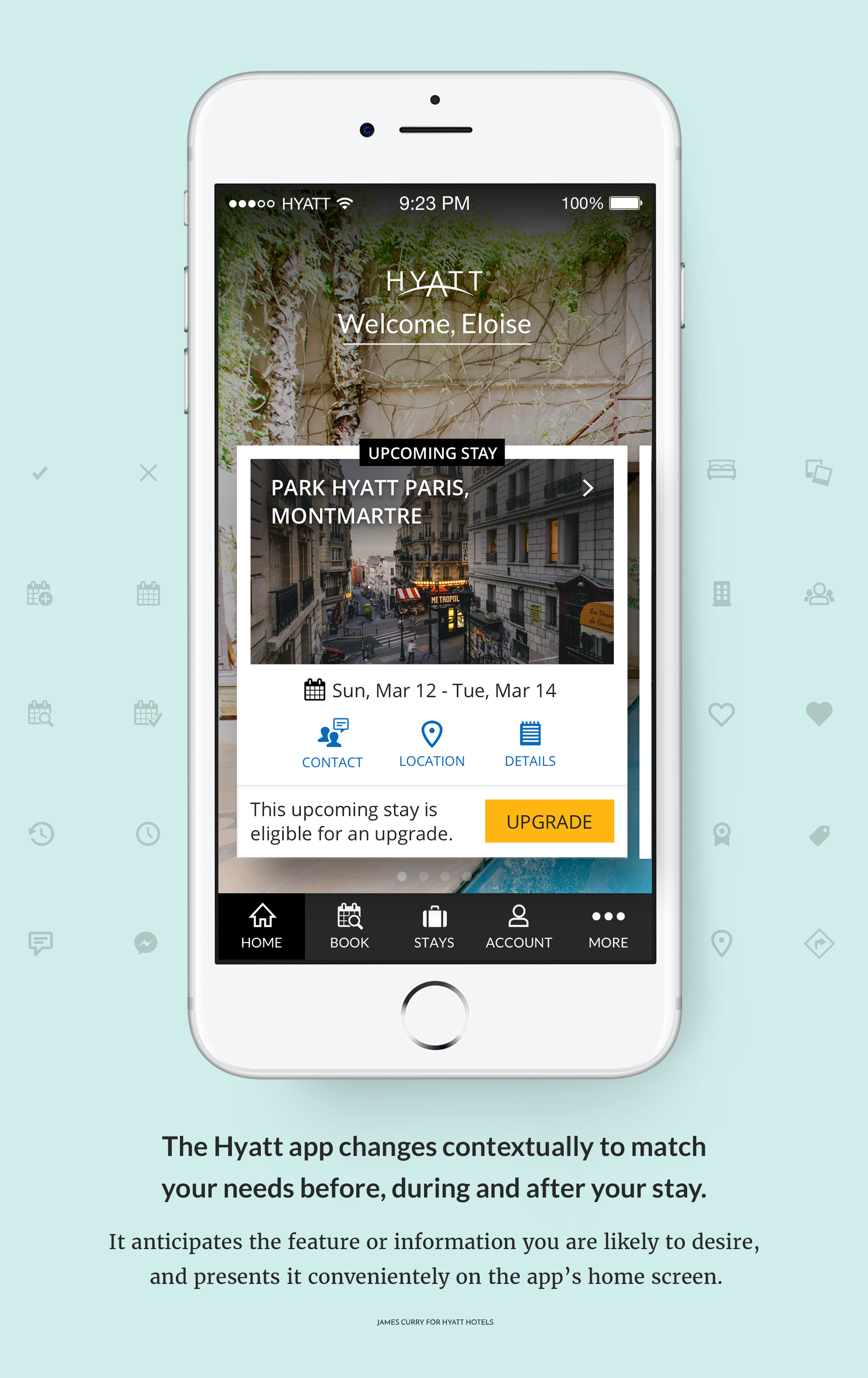 The Hyatt app changes state contextually to match your needs before, during and after your stay.