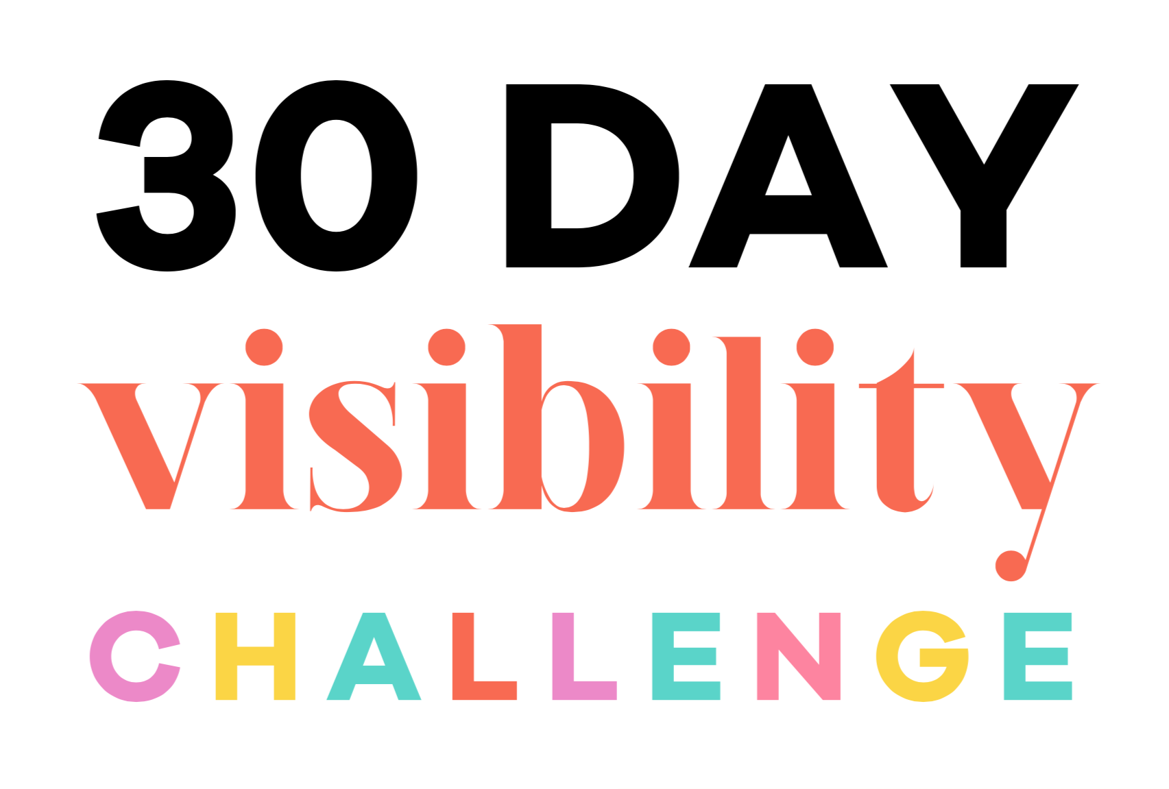 30 day visibility challenge | lady and company creative | branding coach