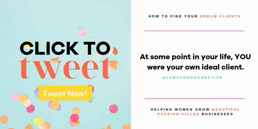 At some point in your life YOU were your own ideal client | How to Find Your Dream Clients | Lady and Company Creative | Branding Coach | Empowering Women Through Badass Branding | LCCtv - YouTube Video