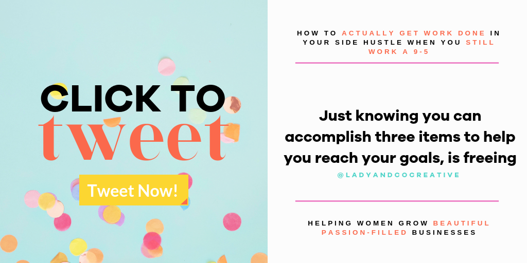 Just knowing you can accomplish three items to help you reach your goals, is freeing | lady and company creative | branding coach | brand coaching