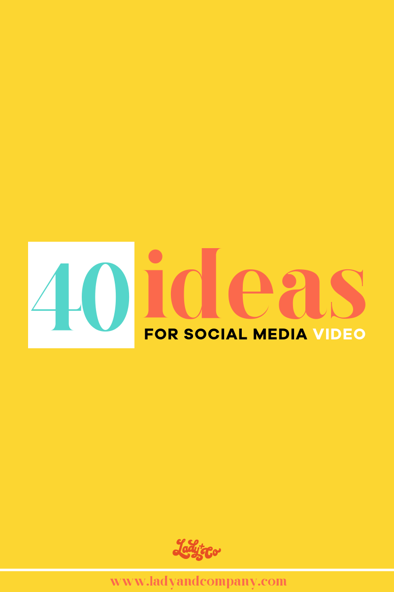 40 Ideas for Social Media Video | Posting videos on social media is the best way to connect with your audience. This article is giving you 40 social media video ideas for your business | Lady and Company Creative | Alex Lawless, Branding Coach | Post Author: Julia Enthoven