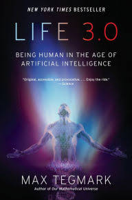 In the book,   Life 3.0  , the cosmologist and AI researcher Max Tegmark explores the implications of AI and robotics.