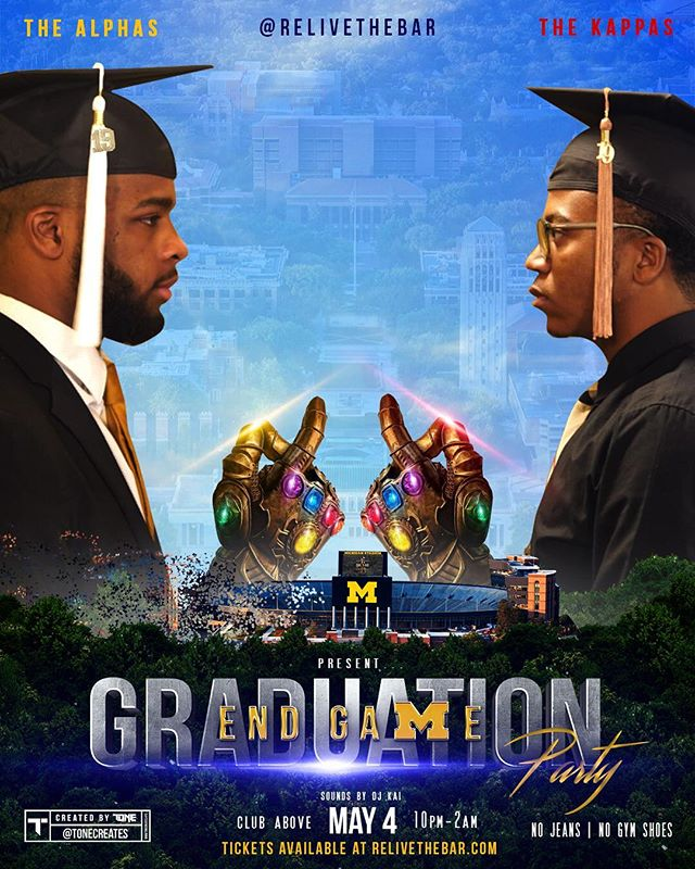 ReliveTheBAR x @icecoldalphas x @nupes_umich present  #Endgame  The after party to Black graduation.  Tickets on sale now at ReliveTHEBAR.com