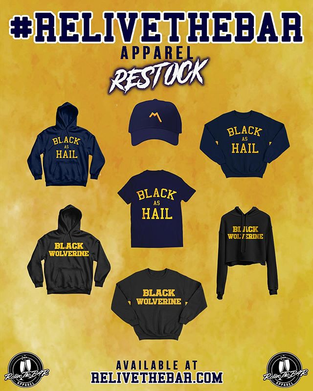 #ReliveTheBAR apparel is back by popular demand! More sizes and quantities for our Black Wolverines! Don't wait until it's too late!! 〽️〽️〽️ ReliveTheBAR.com